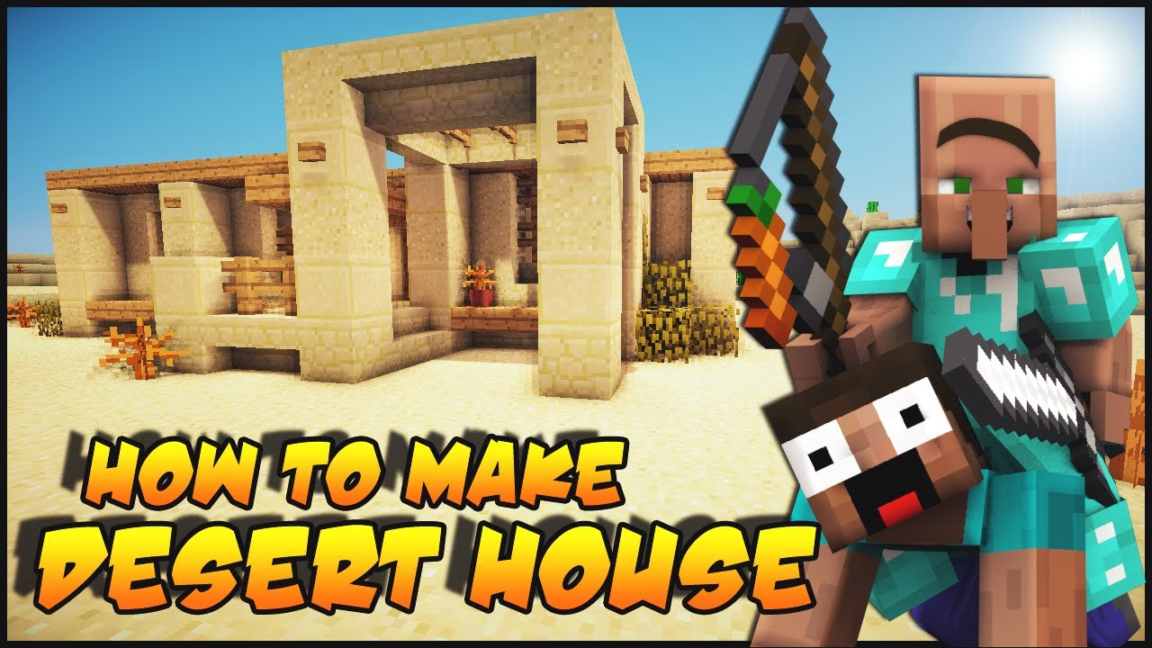 How to build a desert survival house