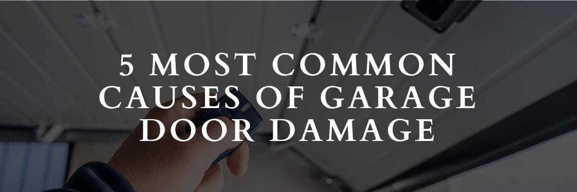 5 Common Causes of Garage Door Damage