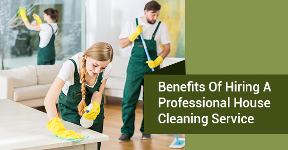 6 Benefits of Employing Professional Home Cleaning Services
